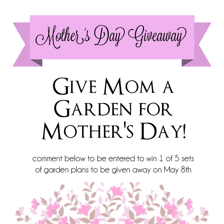 Mother's Day Giveaway! - Raised Urban Gardens